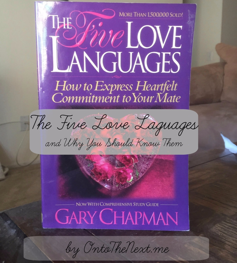 The Five Love Languages, and Why You Should KnowThem
